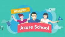 Azure School,让你系统化快速学习人工智能